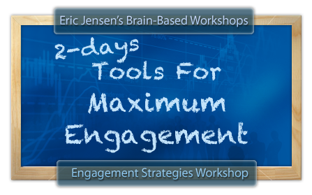 Teaching Engagement Strategy Workshop - Eric Jensen